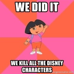 Noob Explorer Dora - we did it we kill all the disney characters