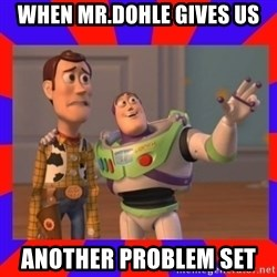 Everywhere - when mr.dohle gives us another problem set