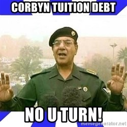 Comical Ali - COrByn tuition deBt No u turn!