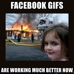 burning house girl - Facebook gifs  are working much better now