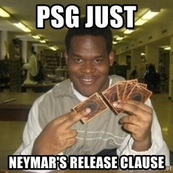 You just activated my trap card - PSG just  Neymar's release clause