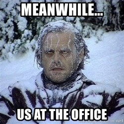 Frozen Jack - Meanwhile... us at the office
