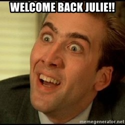 You Don't Say Nicholas Cage - Welcome back Julie!!