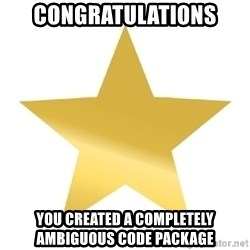Gold Star Jimmy - CONGRATULATIONS YOU CREATED A COMPLETELY     AMBIGUOUS CODE PACKAGE