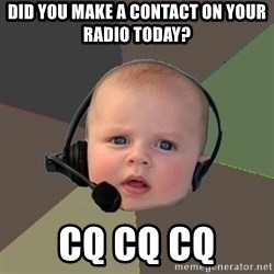 FPS N00b - Did you make a contact on your radio today? cq cq cQ