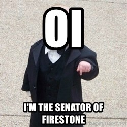 Mafia Baby - OI I'm the SENATOR of firestone