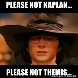Harry Potter Cappello Parlante - please not kaplan... please not themis...