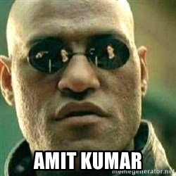 What If I Told You -  Amit Kumar