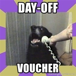 Yes, this is dog! - Day-Off Voucher
