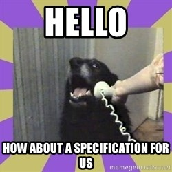 Yes, this is dog! - Hello How about a specification for us