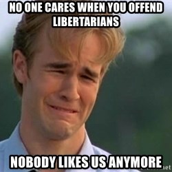 James Van Der Beek - no one cares when you offend libertarians nobody likes us anymore