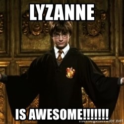 Harry Potter Come At Me Bro - Lyzanne Is awesome!!!!!!!