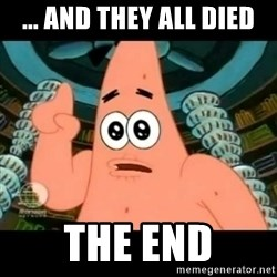 ugly barnacle patrick - ... and they all died THE END