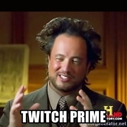 History guy -  TWitch prime