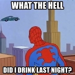 Spiderman Flying Car - what the hell  did I drink last night?