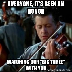 """Titanic Band - Everyone, it's been an honor watching our """"big three"""" with you"""