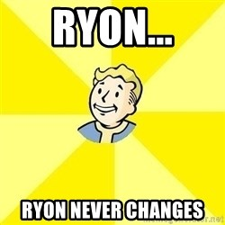 Fallout 3 - Ryon... Ryon never changes