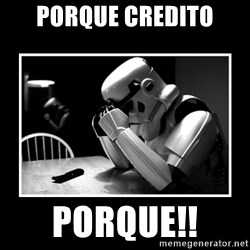 Sad Trooper - porque credito PORQUE!!