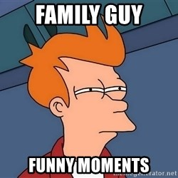 Y U No - Family Guy Funny Moments