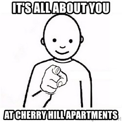 GUESS WHO YOU - It's All About you at cherry hill apartments