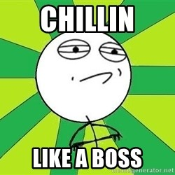 Challenge Accepted 2 - CHILLIN LIKE A BOSS