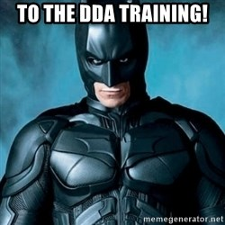 Blatantly Obvious Batman - To the dda training!