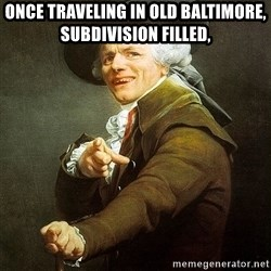 Ducreux - Once traveling in old Baltimore, subdivision filled,