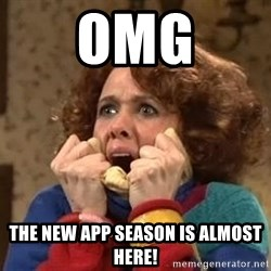 Excited Sue - OMG The new app season is almost here!
