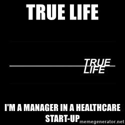 MTV True Life - true life i'm a manager in a healthcare start-up