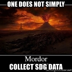 Lord Of The Rings Boromir One Does Not Simply Mordor - One does not simply Collect SDG Data