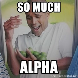 Limes Guy - so much alpha