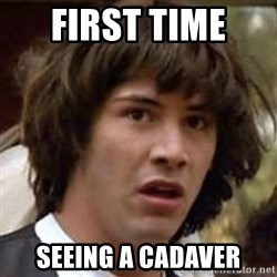 Conspiracy Keanu - First time  seeing a CADAVER