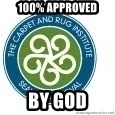 Seal Of Approval - 100% APPROVED BY GOD