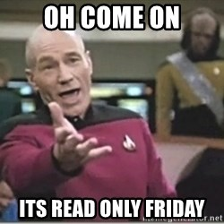 star trek wtf - Oh Come On Its read only friday