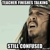 Jack Sparrow Reaction - TEACHER FINISHES TALKING STILL CONFUSED