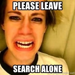 leave britney alone - Please Leave Search Alone