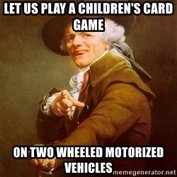 Joseph Ducreux - Let us play a children's card game On two wheeled motorized vehicles