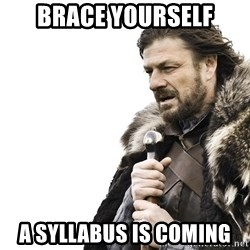 Winter is Coming - brace yourself a syllabus is coming