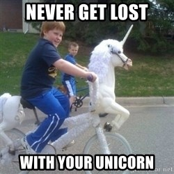 unicorn - Never get lost With your unicorn