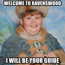 welcome to the internet i'll be your guide - wELCOME TO RAVENSWOOD I WILL BE YOUR GUIDE