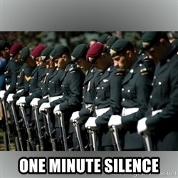 Moment Of Silence -   ONE MINUTE SILENCE