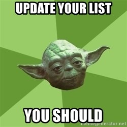 Advice Yoda Gives - Update your list you should