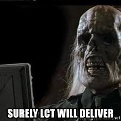 OP will surely deliver skeleton -  SURELY LCT WILL DELIVER