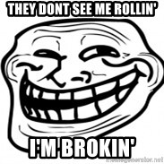 Troll Face in RUSSIA! - They dont see me rollin' i'm brokin'
