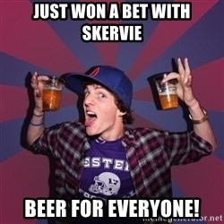 Sunny Student - just won a bet with skervie beer for everyone!