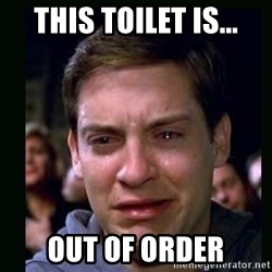 crying peter parker - this toilet is... out of order