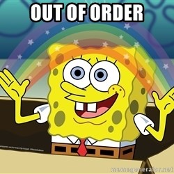 spongebob rainbow - OUt of order
