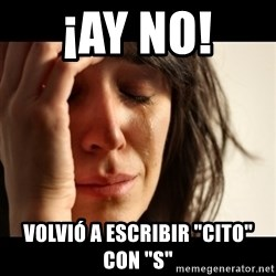 "crying girl sad - ¡AY NO!  Volvió a Escribir ""CITO""  CON ""S"""