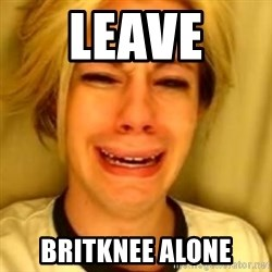 You Leave Jack Burton Alone - Leave  BRITknee alone