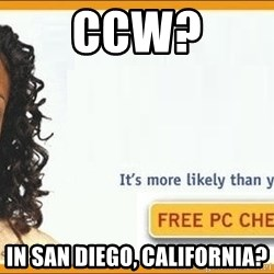 Centipedes? in my vagina? - CCW? In San Diego, California?